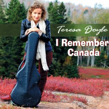 Teresa Doyle - I Remember Canada - Album Art